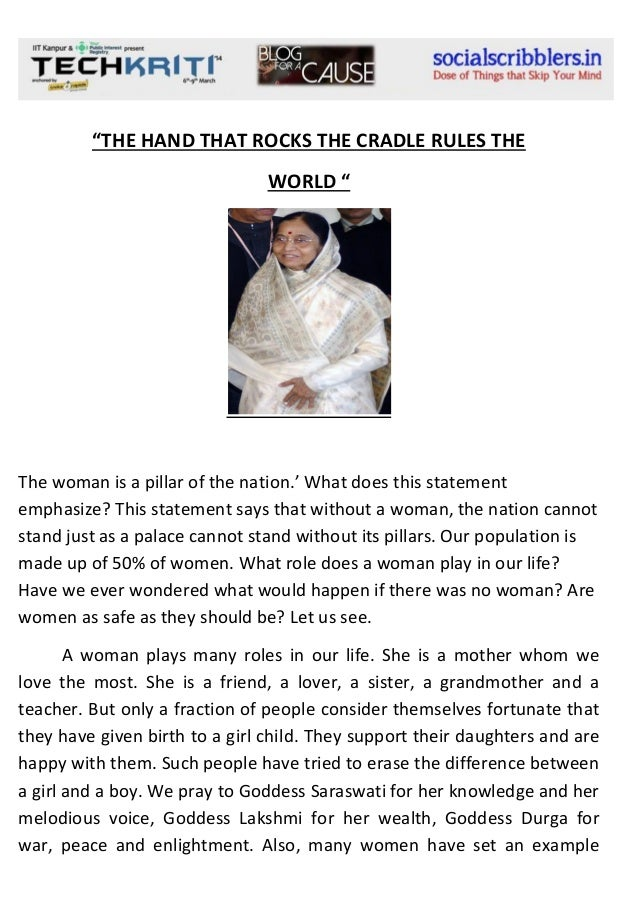 """""""THE HAND THAT ROCKS THE CRADLE RULES THE WORLD """"  The woman is a pillar of the nation.' What does this statement emphasiz..."""