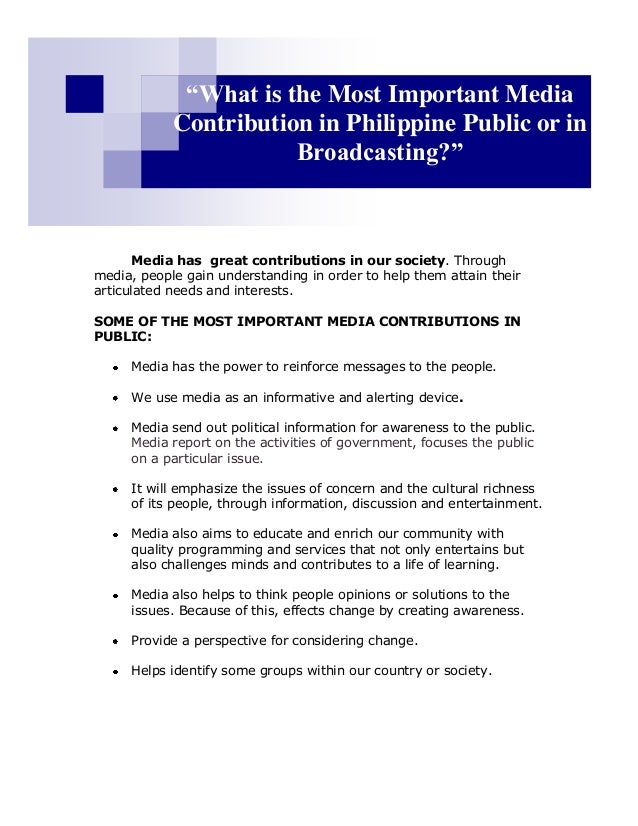 """What is the Most Important Media            Contribution in Philippine Public or in                       Broadcasting?"" ..."