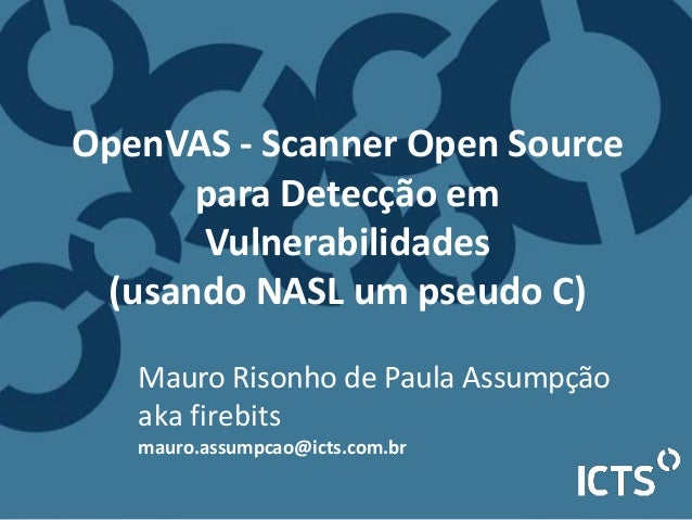 UNICAMP-DevCamp-2014-OpenVAS-ICTS-PROTIVIT-firebits-rev01