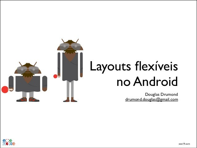 [DevCamp] Layouts Flexíveis no Android – 2013