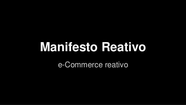 Manifesto Reativo e-Commerce reativo