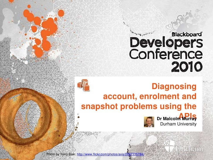 Diagnosing account, enrolment and snapshot problems using the APIs<br />Dr Malcolm MurrayDurham University<br />Photo by T...