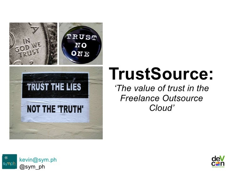 TrustSource:  'The value of trust in the Freelance Outsource Cloud'