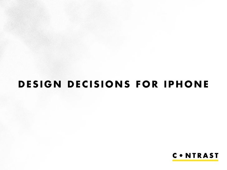 Design Decisions for iPhone applications