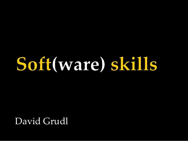 Soft(ware) skills (konference Devel.cz, 2013)