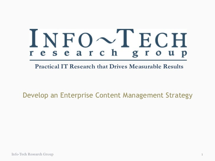 Develop an Enterprise Content Management Strategy Info-Tech Research Group