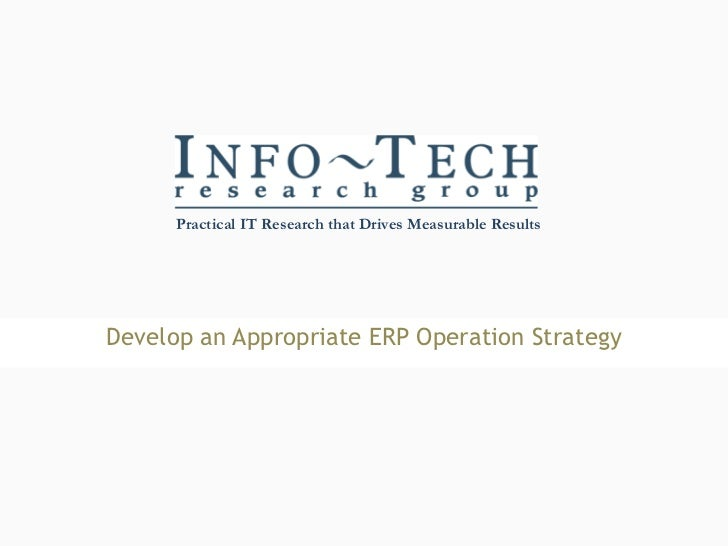 Develop an Appropriate ERP Operation Strategy