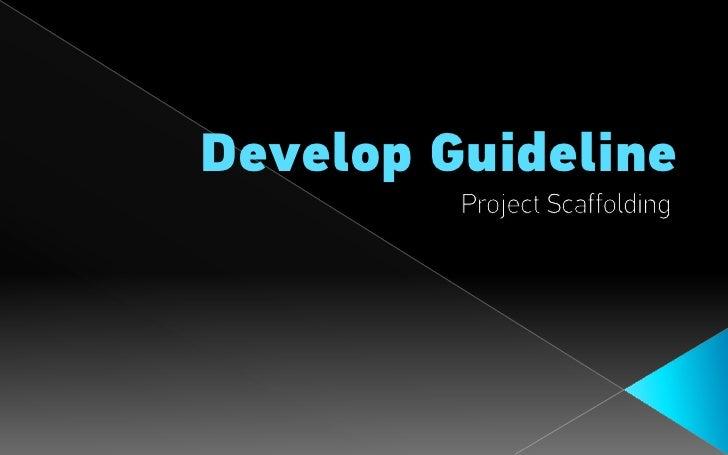 Develop - Project Scaffolding