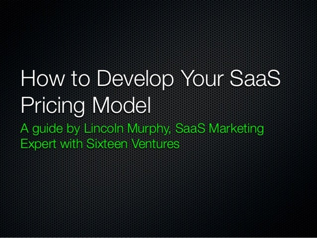 How to Develop Your SaaS Pricing Model