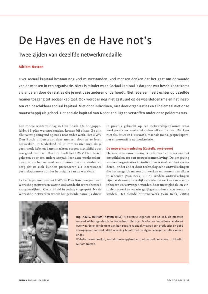 De Haves en de Have not's Twee zijden van dezelfde netwerkmedaille Miriam Notten  Over sociaal kapitaal bestaan nog veel m...