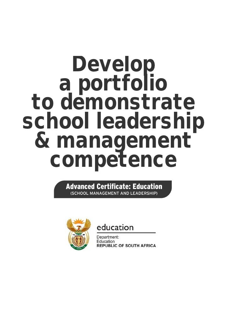 Develop a portfolio to demonstrate school leadership and management competence: ACE School Management and Leadership (PDF)