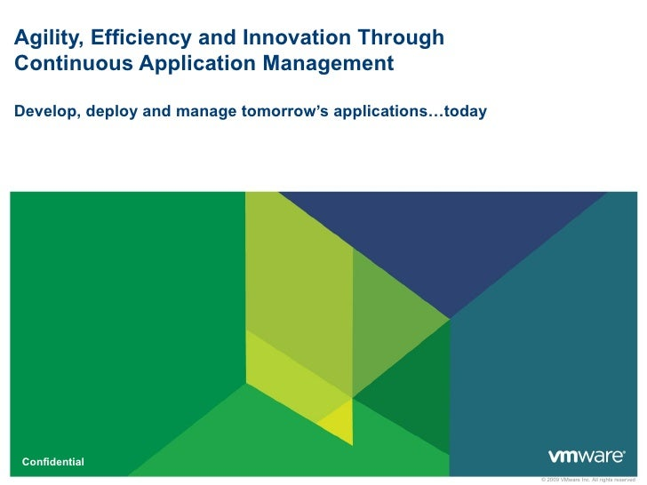 Develop, deploy and manage tomorrow's applications…today presentation 1