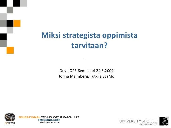 Miksi strategista oppimista tarvitaan?
