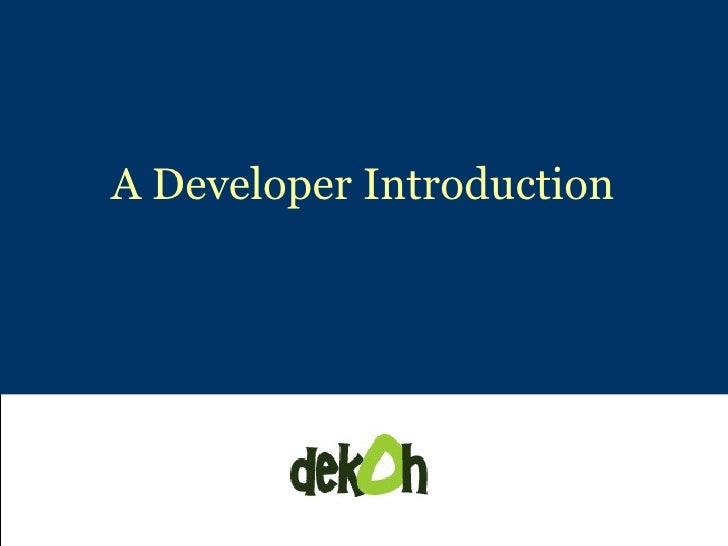 Developer Intro to Dekoh