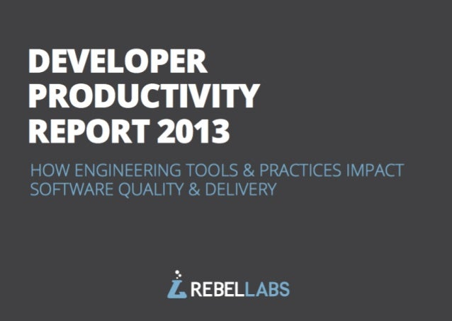 Lazy Coder's Visual Guide to RebelLabs' Developer Productivity Report 2013
