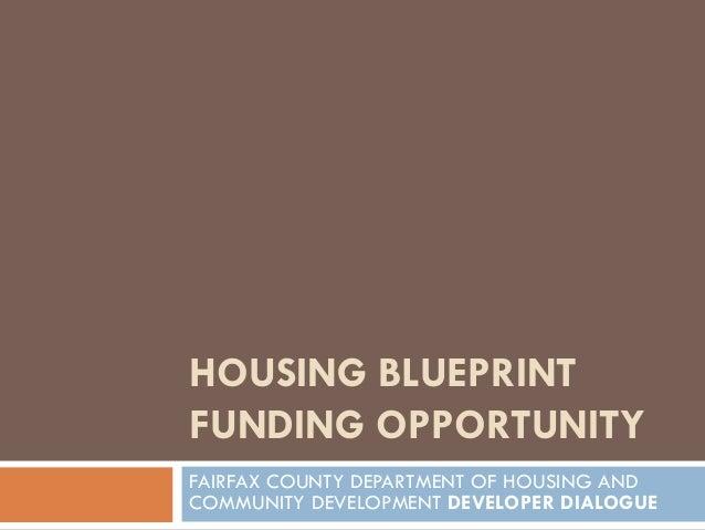 HOUSING BLUEPRINT FUNDING OPPORTUNITY FAIRFAX COUNTY DEPARTMENT OF HOUSING AND COMMUNITY DEVELOPMENT DEVELOPER DIALOGUE