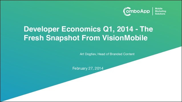 Developer economics Q1, 2014   the fresh snapshot from vision mobile