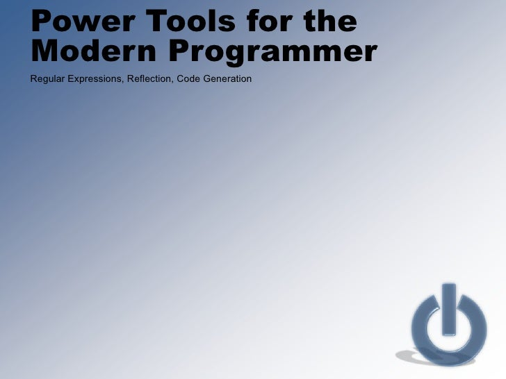 Developer power tools