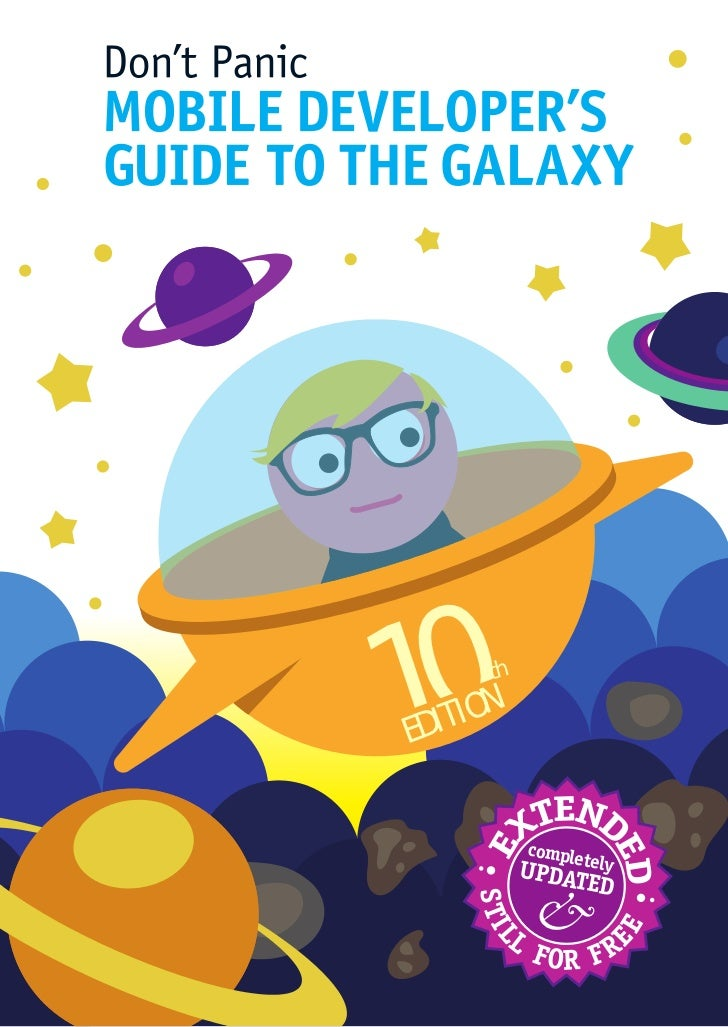 Mobile Developer's Guide To The Galaxy No.10