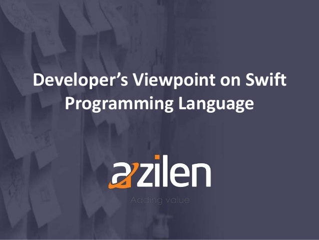 Developer's Viewpoint on Swift Programming Language