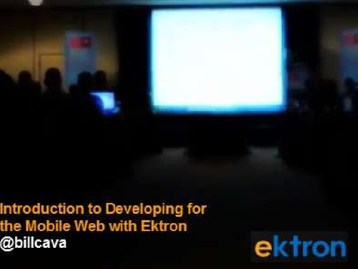 Ektron Developer Webinar: Getting Started on the Mobile Web