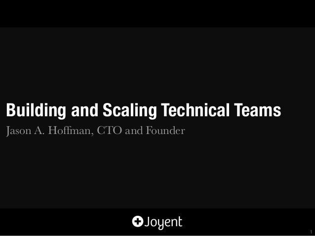Building and Scaling Technical Teams