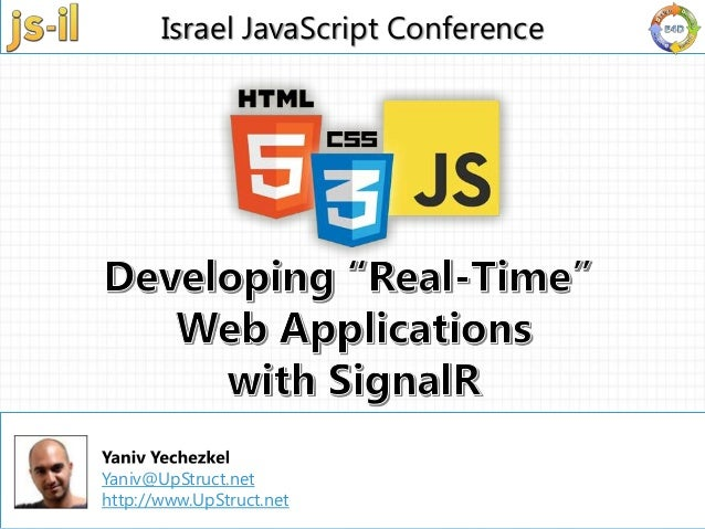 Developing real time web apps with signalR - js-il.com