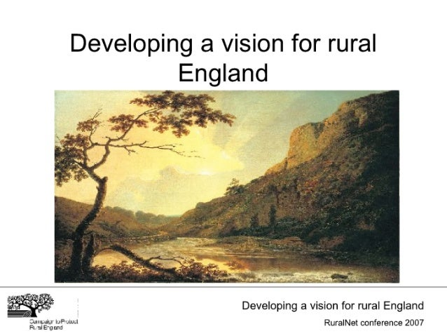 Developing a vision for rural England     .      Developing a vision for rural England  g1u'; ~é-'}; m': f'4W~' Rura  Net ...