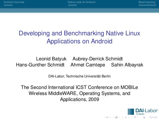 Android Overview                    Native code for Android        Benchmarking           Developing and Benchmarking Nati...