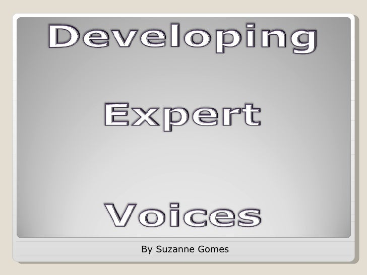 Developing Expert Voices
