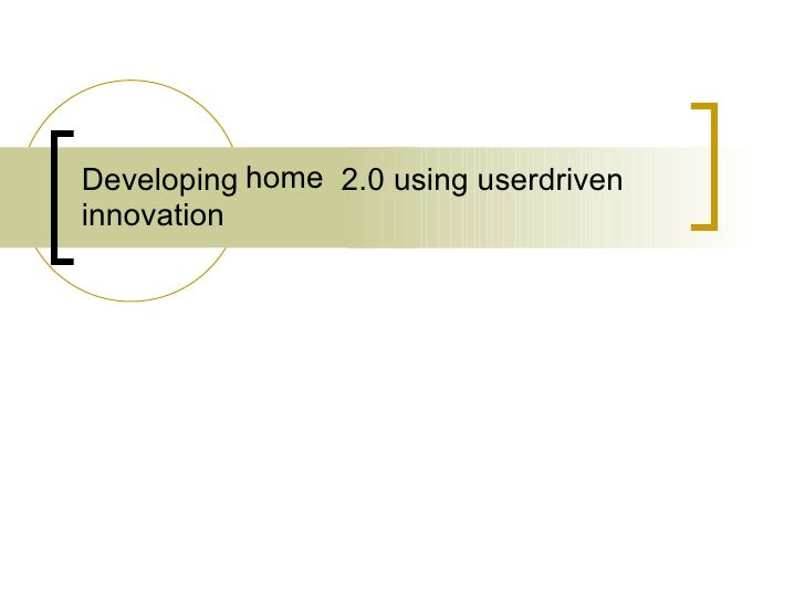 Developing library 2.0 using userdriven innovation home