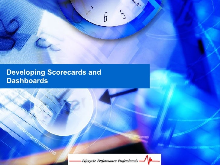 Developing Scorecards and Dashboards