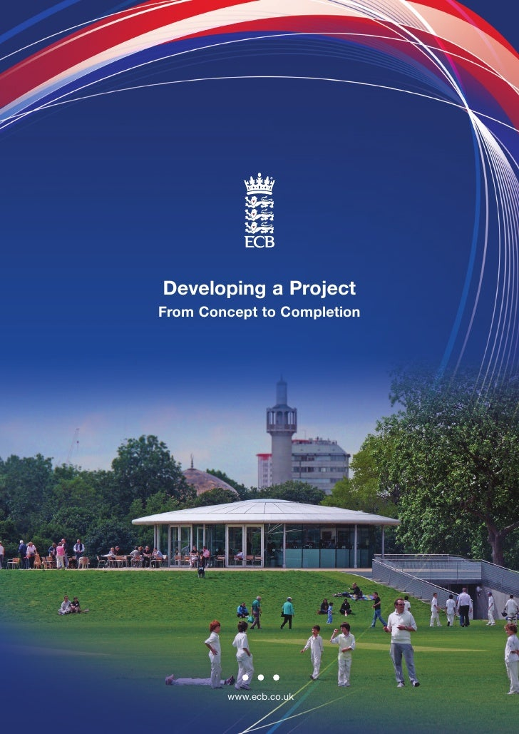 Developing a Project From Concept to Completion             www.ecb.co.uk                         Sources of Grant Aid and...