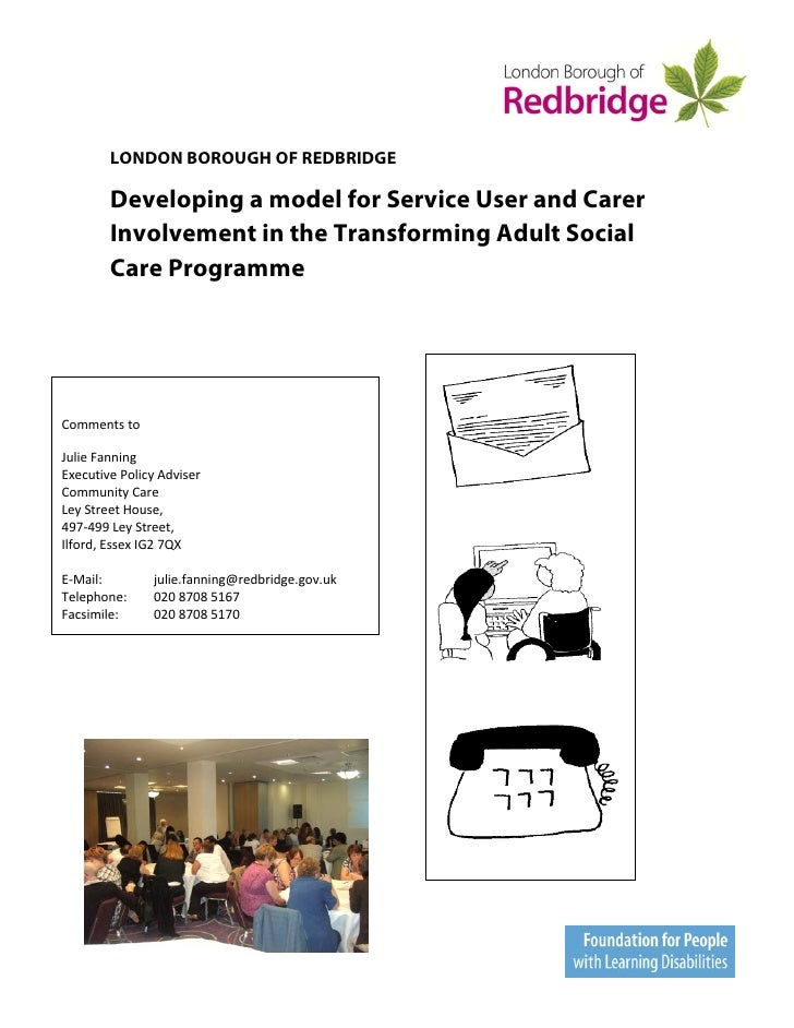 LONDON BOROUGH OF REDBRIDGE        Developing a model for Service User and Carer        Involvement in the Transforming Ad...