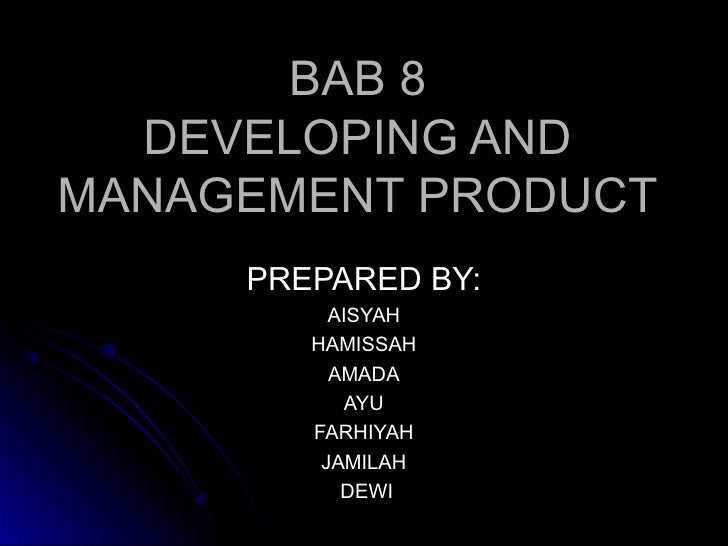 Developing and management product