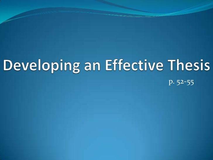 Developing An Effective Thesis