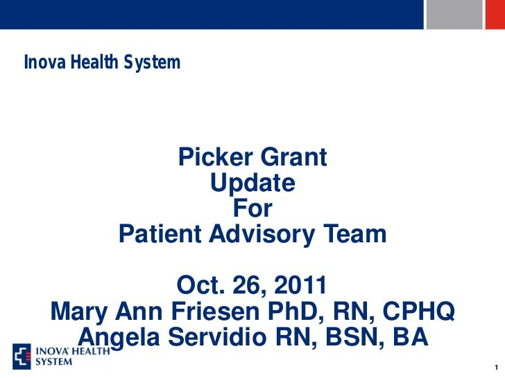Inova Health System                Picker Grant                   Update                    For           Patient Advisory...