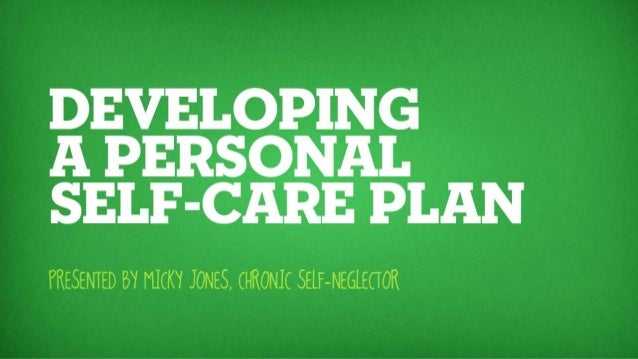Developing a personal self care plan