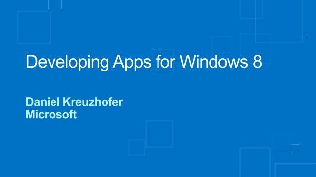 • Windows 8 • .NET Framework 4.5  Overview  Async Await • Multiple Ways to Windows 8