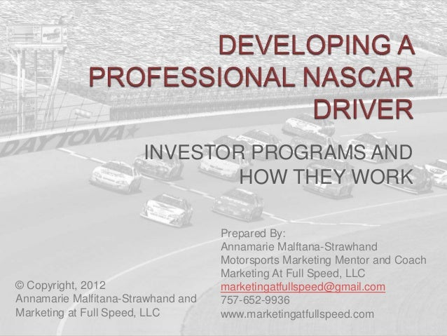 Developing a professional nascar driver   investor programs - for viewing