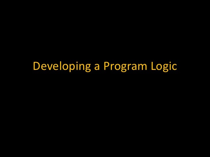 Developing a program logic