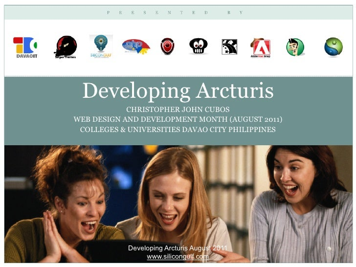 Developing Arcturis            CHRISTOPHER JOHN CUBOSWEB DESIGN AND DEVELOPMENT MONTH (AUGUST 2011) COLLEGES & UNIVERSITIE...