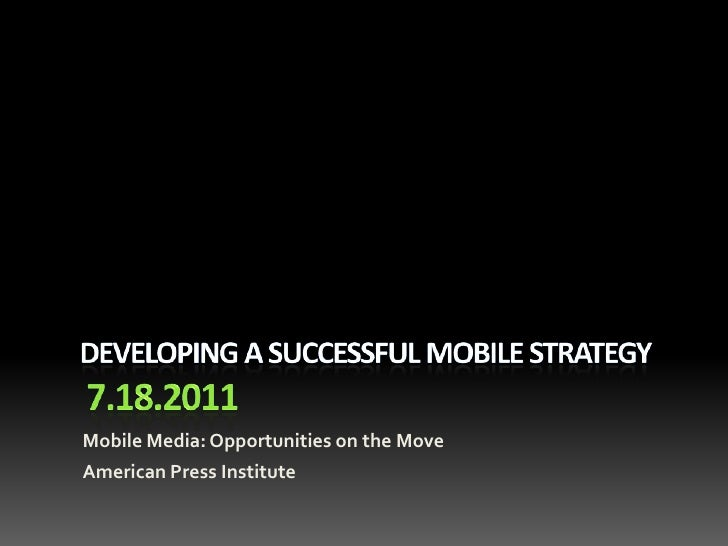 Mobile Media: Opportunities on the MoveAmerican Press Institute