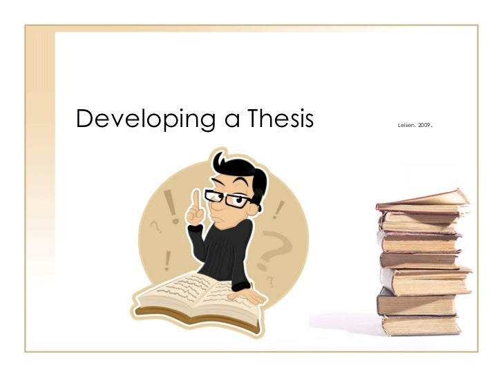 developing the thesis and presentation