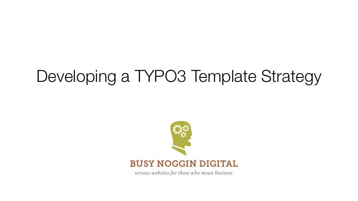 Developing a typo3 template strategy