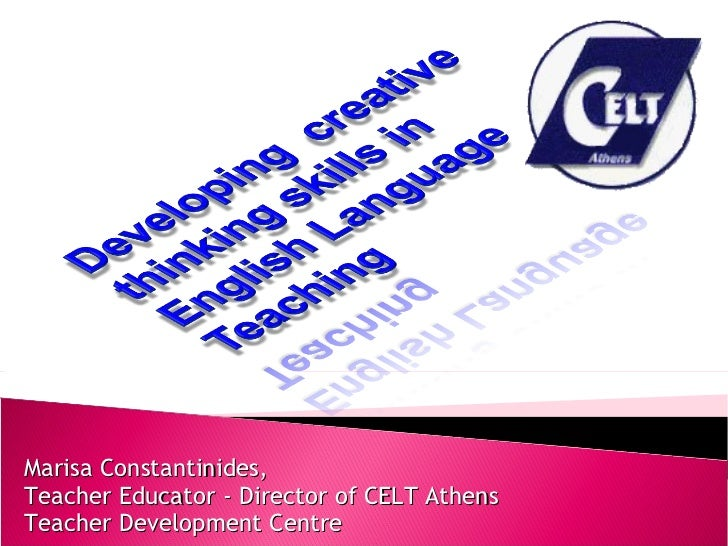 Developing  creative thinking skills in english language teaching