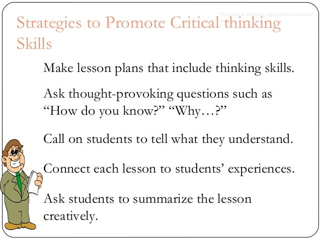 techniques for developing critical thinking Written by internationally renowned author stella cottrell, this is an essential resource for students looking to refine their thinking, reading and writing skills.