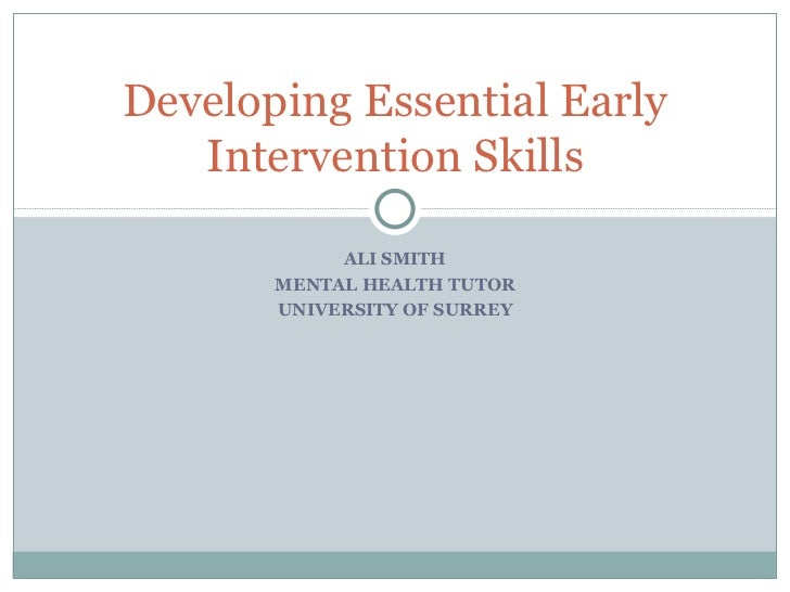 Developing Essential Early Intervention Skills