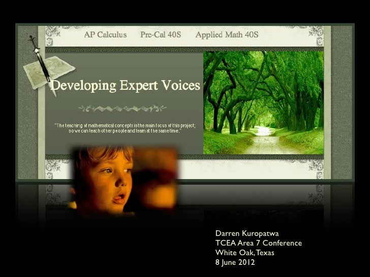 Darren KuropatwaTCEA Area 7 ConferenceWhite Oak, Texas8 June 2012
