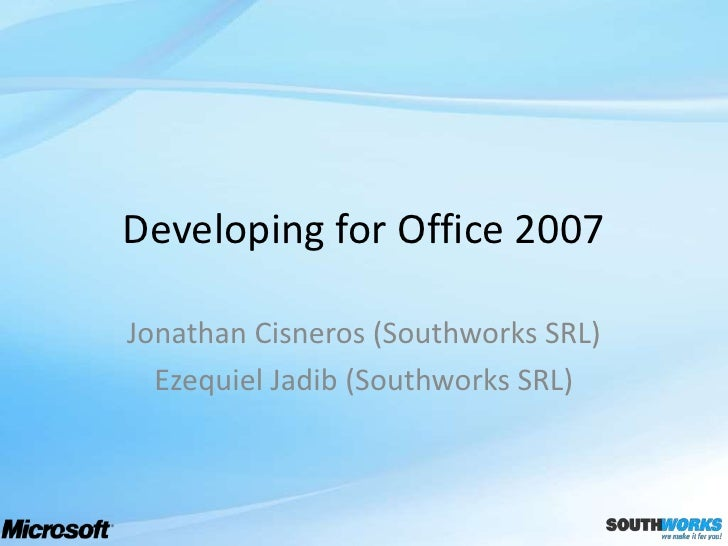 Developing for Office 2007
